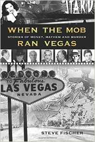 When the Mob Ran Vegas
