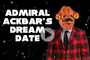 Admiral Ackbar Dream Date