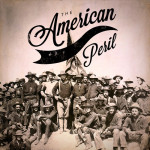 Hardcore History: The American Peril